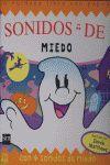 SONIDOS DE MIEDO