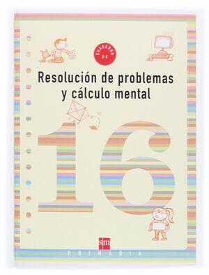 CUADERNO RESOLVER PROBLEMAS 16 6ºEP