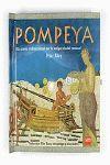 POMPEYA. UN PASEO TRIDIMENSIONAL POR LA ANTIGUA CIUDAD ROMANA. UN PASE