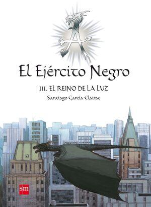 EL EJERCITO NEGRO III-EL REINO DE LA LUZ