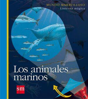LOS ANIMALES MARINOS ( MUNDO MARAVILLOSO )