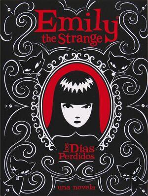 EMILY THE ESTRANGE I: LOS DIAS PERDIDOS