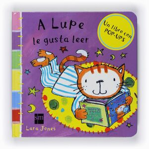 A LUPE LE GUSTA LEER ( POP- UPS )