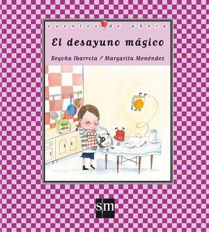 EL DESAYUNO MAGICO