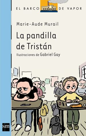 LA PANDILLA DE TRISTAN