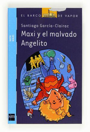 MAXI Y EL MALVADO ANGELITO           .BVMA