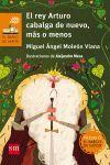 BVN.123 EL REY ARTURO CABALGA DE NUEVO,MAS O MENOS