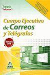 CUERPO EJECUTIVO DE CORREOS Y TELEGRAFOS TEMARIO VOLUMEN 1