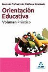 CUERPO DE PROFESORES DE ENSEÑANZA SECUNDARIA. ORIENTACIÓN EDUCATIVA. VOLUMEN PRÁ