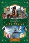 J.K. ROWLING´S WIZARDING WORLD: CINE MÁGICO 2. CRIATURAS CURIOSAS