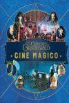 CINE MÁGICO 4 - ANIMALES FANTÁSTICOS. CRÍMENES DE GRINDENWALD.