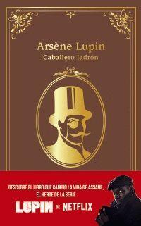ARSENE LUPIN, CABALLERO LADRON