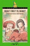 KRAK Y CROC Y EL MAMUT.