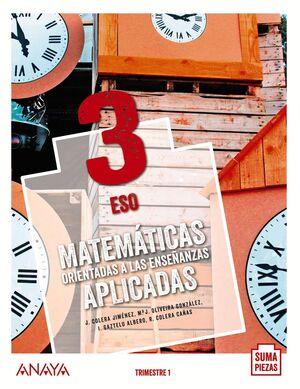 MATEMÁTICAS ORIENTADAS A LAS ENSEÑANZAS APLICADAS 3. TRIMESTRES.
