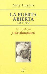 PUERTA ABIERTA,LA 1980-1986 BIOGRAFIA DE KRISHNAMURI