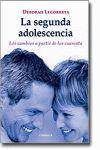 SEGUNDA ADOLESCENCIA LOS CAMBIOS A PARTIR DE LOS CUARENTA