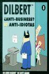 DILBERT, ¿ANTI-BUSINESS? NO, ANTI-IDIOTAS