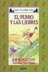 PERRO Y LAS LIEBRES, EL