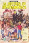 LA HISTORIA DE IBEROAMERICA 4 (DESDE LOS NIÑOS)