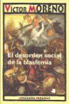 DESORDEN SOCIAL DE LA BLASFEMIA