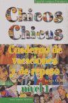 CHICOS CHICAS CUADERNO DE VACACIONES +CD NIVEL I
