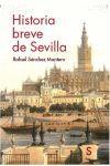HISTORIA BREVE DE SEVILLA