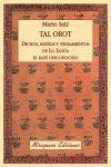 TAL OROT (DICHOS, SUEÑOS Y PENSAMIENTOS DE LO IADUA, EL RABI DESCONOCIDO)