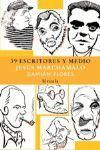 39 ESCRITORES Y MEDIO TE-140
