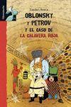 OBLONSKY Y PETROV Y EL CASO DE LA CALAVERA ROJA
