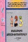 HABILIDADES LÓGICO-MATEMÁTICAS 1. PROG. PARA DESARROLLAR LAS HAB. DE OBSERVAR COMPARAR CLASIFICAR