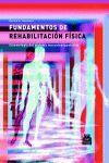 FUNDAMENTOS DE REHABILITACION FISICA