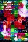 FORMA CORRECTA DE JUGAR AL AJEDREZ CONTIENE CD-ROM