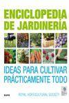 ENCICLOPEDIA DE JARDINERÍA. IDEAS PARA CULTIVAR