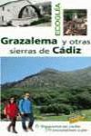 GRAZALEMA Y OTRAS SIERRAS DE CADIZ