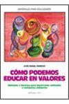 COMO EDUCAR EN VALORES