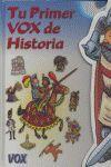 TU PRIMER VOX DE HISTORIA