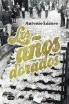 AÑOS DORADOS, LOS