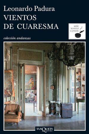 VIENTOS DE CUARESMA     ( DETECTIVE MARIO CONDE 2)