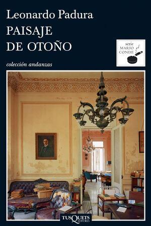 PAISAJE DE OTOÑO (DETECTIVE MARIO CONDE 4)