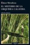 EL MISTERIO DE LA ORQUÍDEA CALAVERA