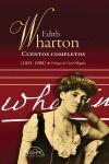 CUENTOS COMPLETOS EDITH WHARTON (1891-1908)