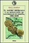 EL TESORO AMERICANO Y LA REVOLUCION DE LOS PRECIOS EN ESPAÑA 1501-1650