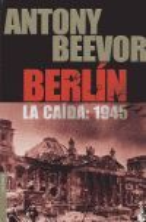 BERLIN. LA CAIDA: 1945