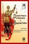 DERECHO PENAL DE LA DEMOCRACIA VS SEGURIDAD PUBLICA