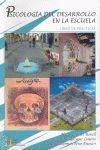 PSICOLOGIA DESARROLLO ESCUELA (TOMO I+LIBRO DE PRACTICAS)