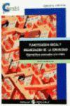 PLANIFICACIÓN SOCIAL Y ORGANIZACIÓN DE LA COMUNIDAD : ALTERNATIVAS AVANZADAS A LA CRISIS