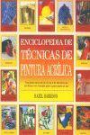 ENCICLOPEDIA DE TECNICAS DE PINTURA ACRILICA