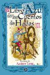 EL LIBRO AZUL DE LOS CUENTOS DE HADAS VOL. 2