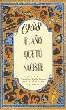 1988 EL AÑO QUE TU NACISTE