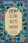 1990 AÑO QUE TU NACISTE